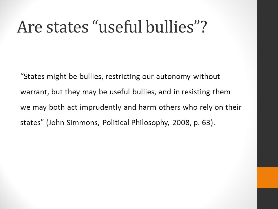 Are states useful bullies .