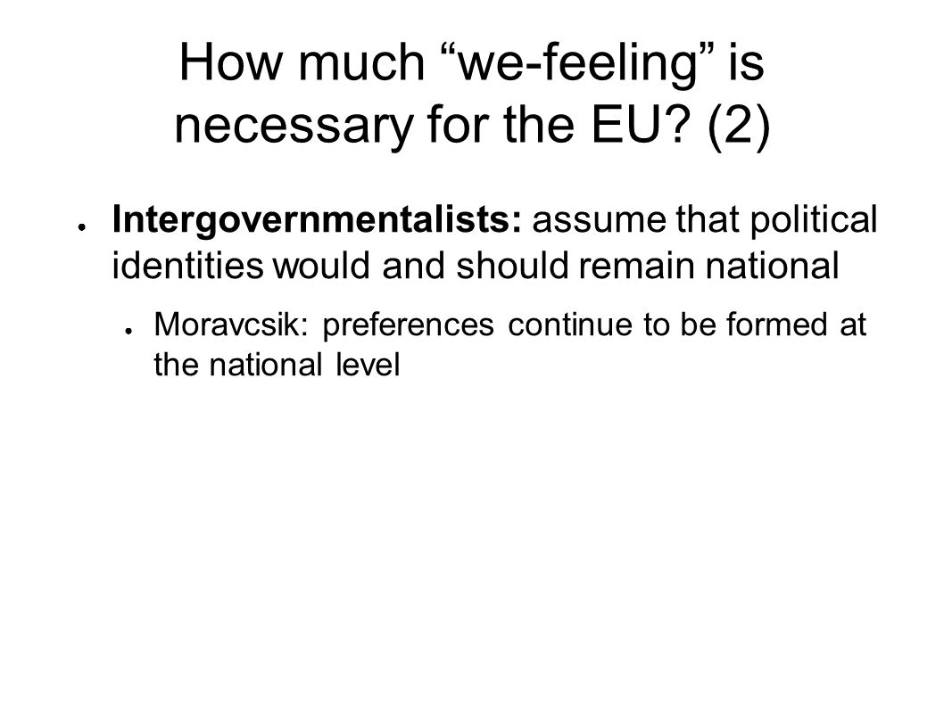 How much we-feeling is necessary for the EU.