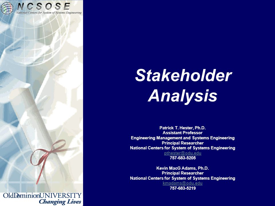 Stakeholder Analysis Patrick T. Hester, Ph.D.
