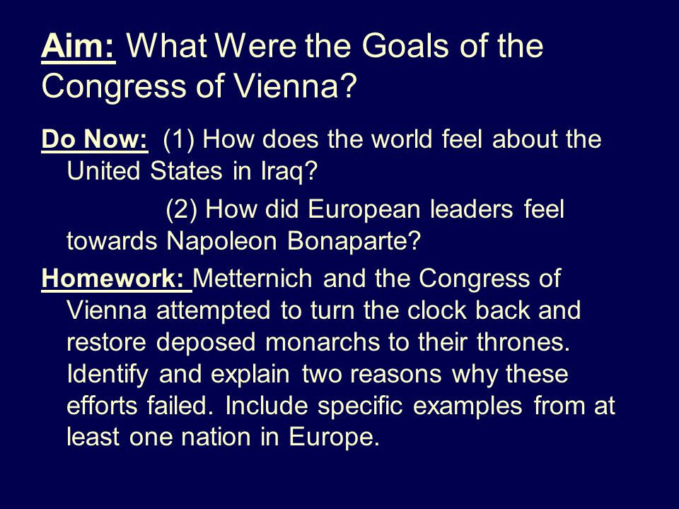 Share Out Question #3: e Why can we say that the leaders of the Congress of Vienna were reactionaries.