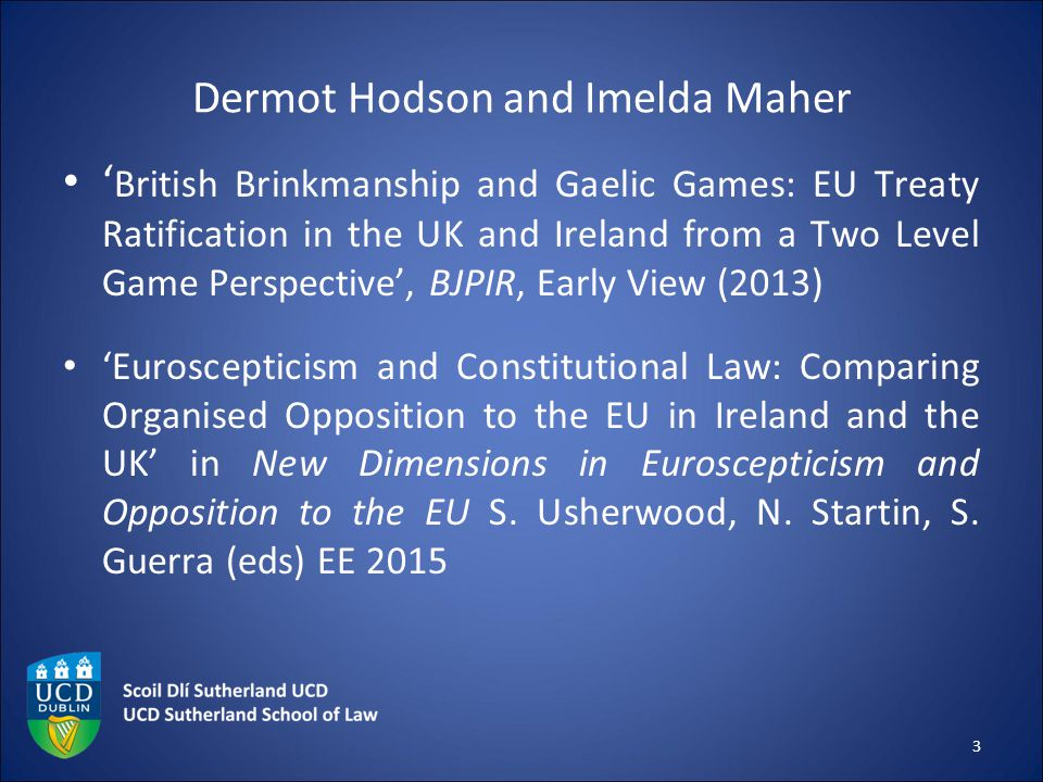 Dermot Hodson and Imelda Maher ' British Brinkmanship and Gaelic Games: EU Treaty Ratification in the UK and Ireland from a Two Level Game Perspective