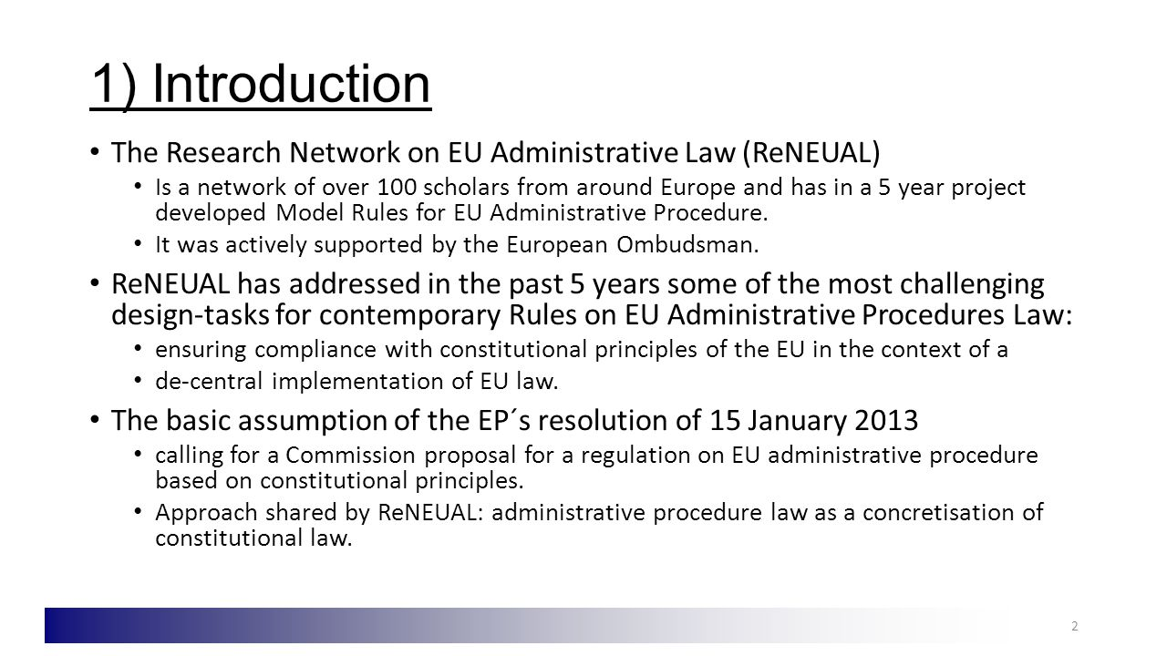 I will address 3 questions : 1.Is this the right moment of an innovative codification of EU Administrative Procedures.