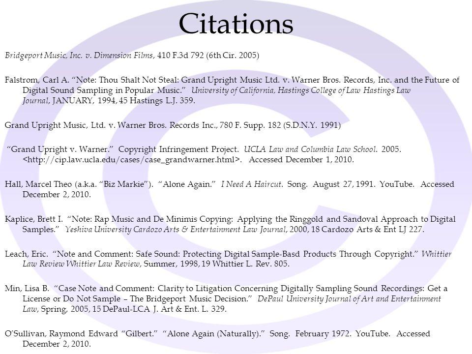 "Citations Bridgeport Music, Inc. v. Dimension Films, 410 F.3d 792 (6th Cir. 2005) Falstrom, Carl A. ""Note: Thou Shalt Not Steal: Grand Upright Music L"