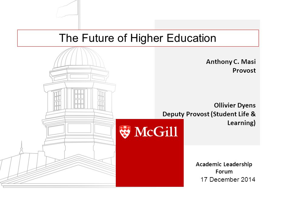 The Future of Higher Education Anthony C.