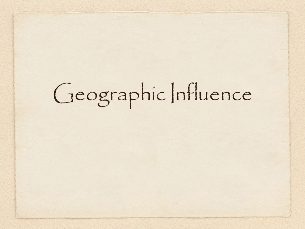 Geographic Influence