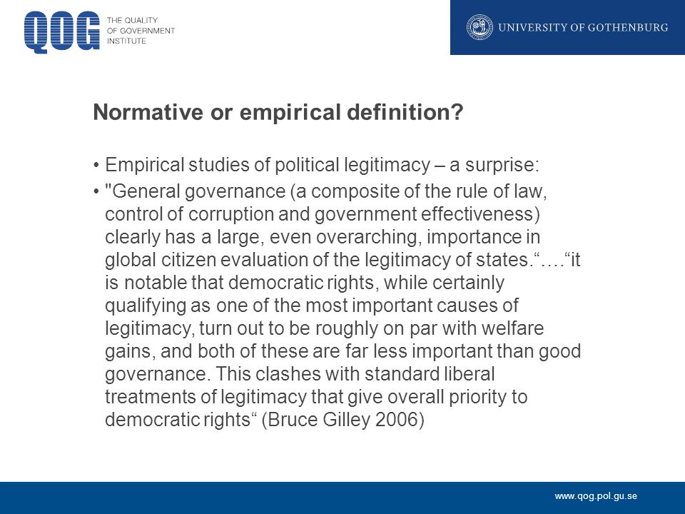 www.qog.pol.gu.se Normative or empirical definition.