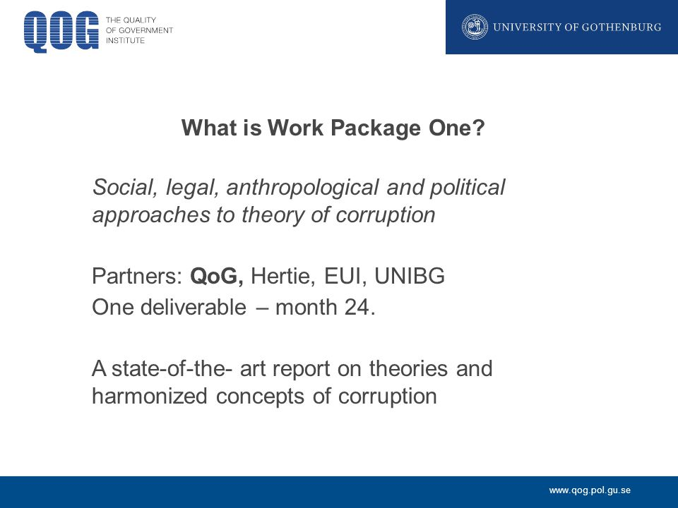 www.qog.pol.gu.se What is Work Package One.