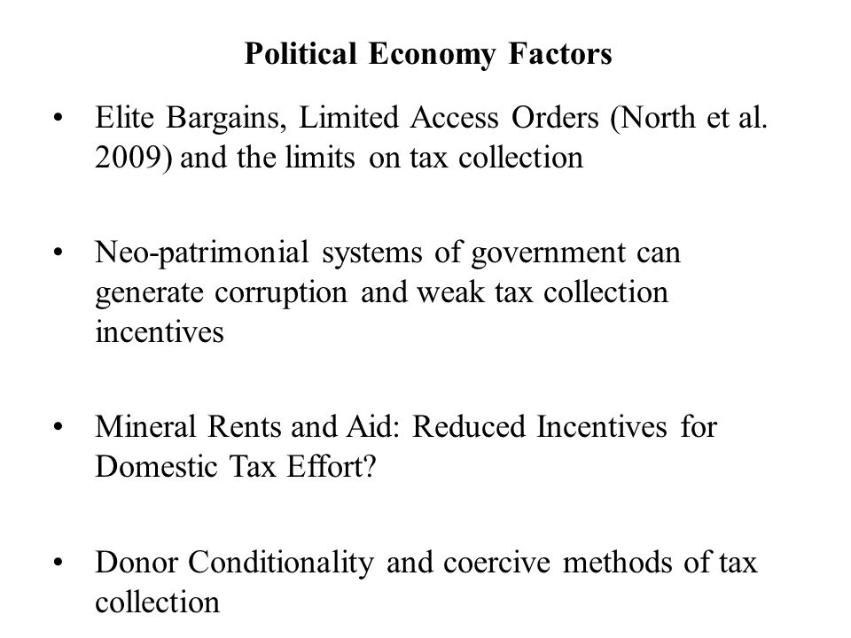 Political Economy Factors Elite Bargains, Limited Access Orders (North et al.