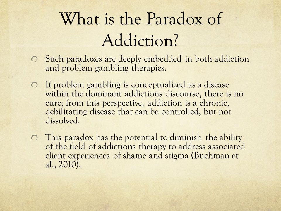 What is the Paradox of Addiction.