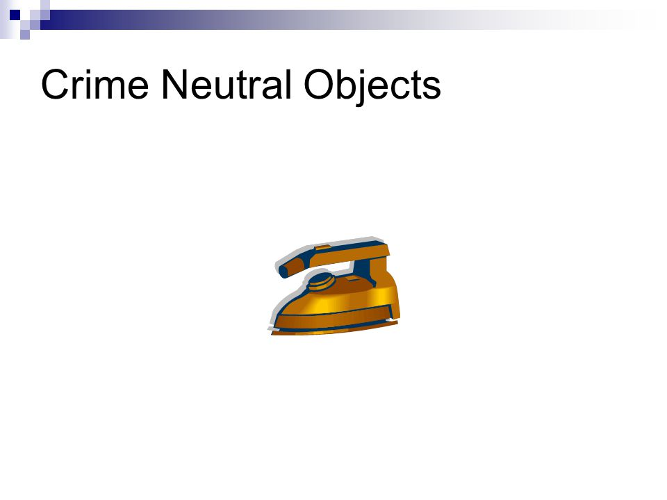 Crime Neutral Objects