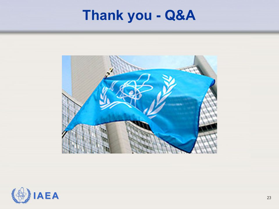 IAEA 23 Thank you - Q&A