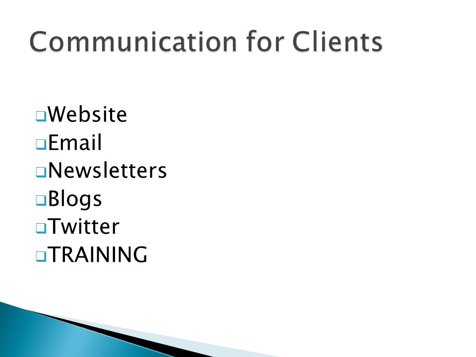  Website  Email  Newsletters  Blogs  Twitter  TRAINING