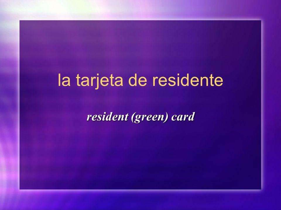 la tarjeta de residente resident (green) card