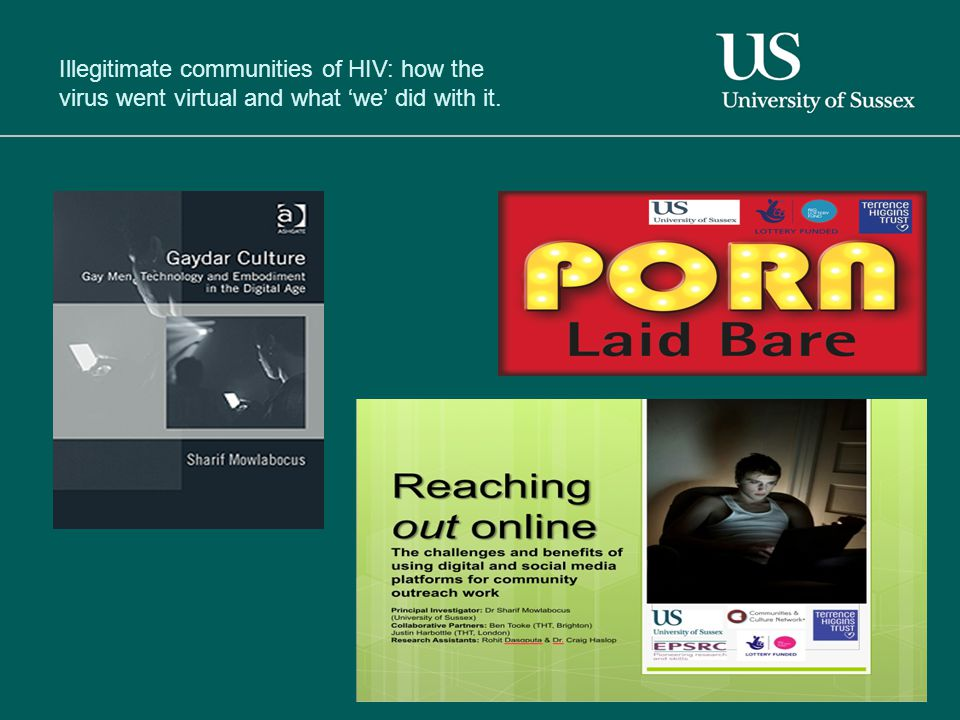 Illegitimate communities of HIV: how the virus went virtual and what 'we' did with it.
