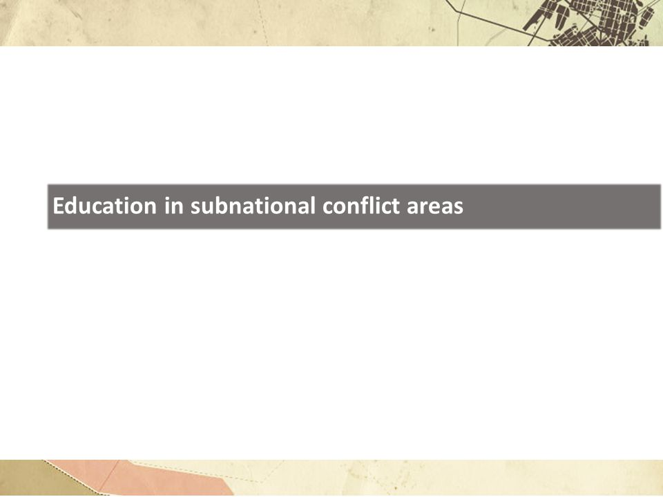 Education in subnational conflict areas