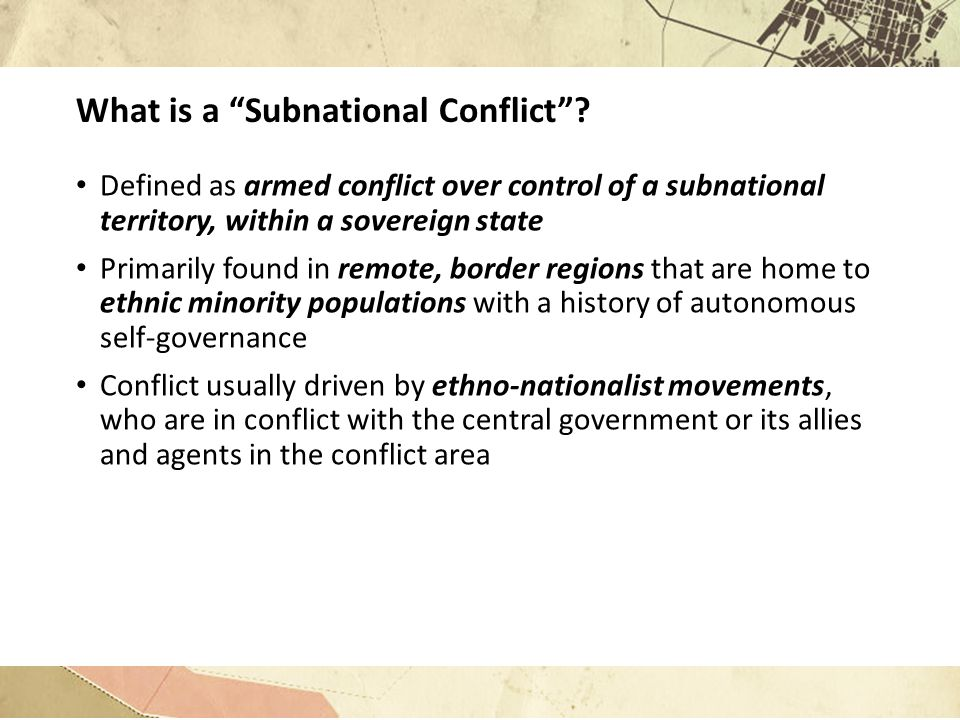 What is a Subnational Conflict .