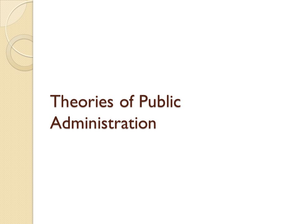 Theories of Public Administration