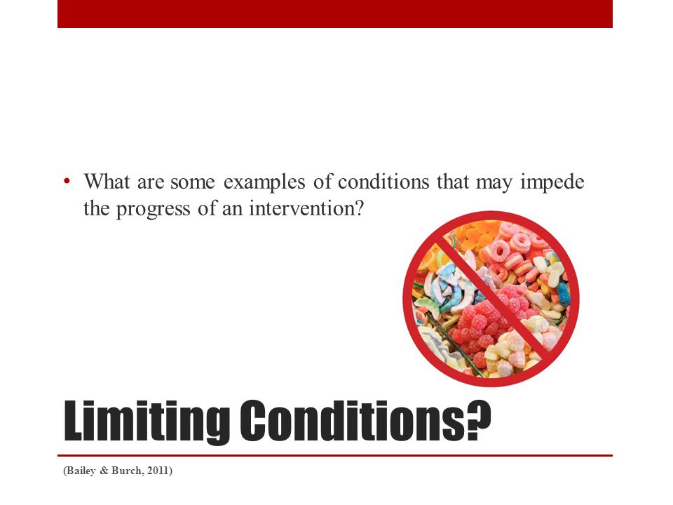 Limiting Conditions.