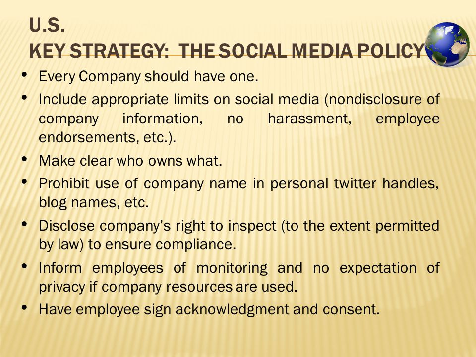 U.S. KEY STRATEGY: THE SOCIAL MEDIA POLICY Every Company should have one.