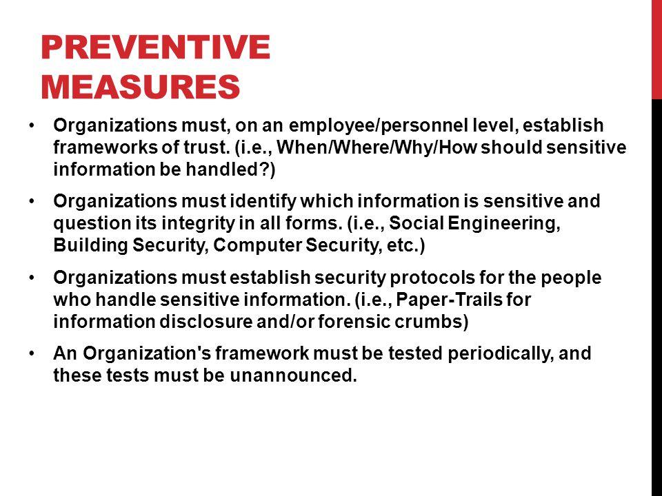 PREVENTIVE MEASURES Organizations must, on an employee/personnel level, establish frameworks of trust.