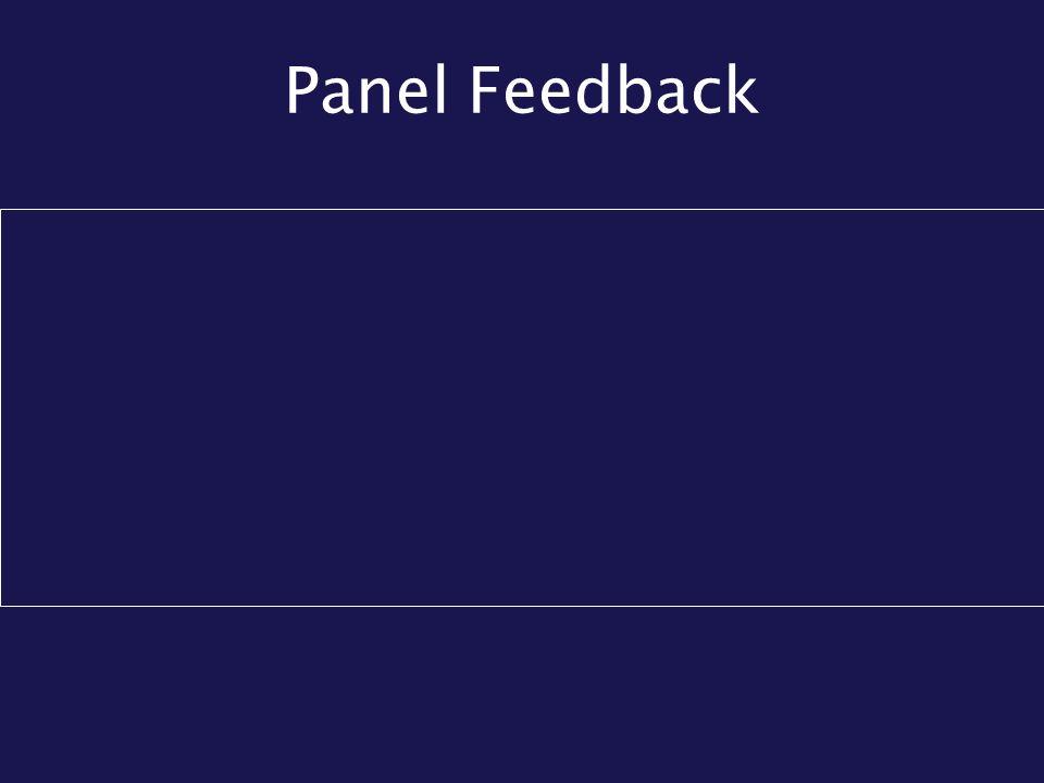 Panel Feedback