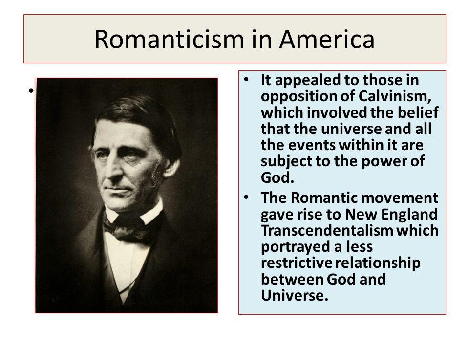 Romanticism in America.