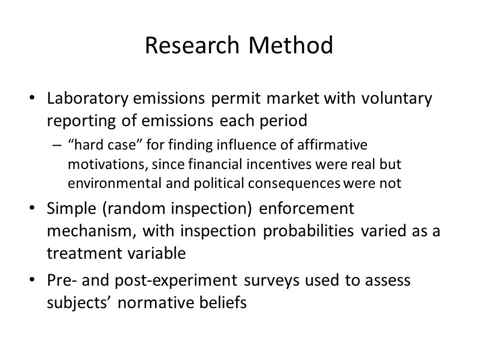 """Research Method Laboratory emissions permit market with voluntary reporting of emissions each period – """"hard case"""" for finding influence of affirmativ"""