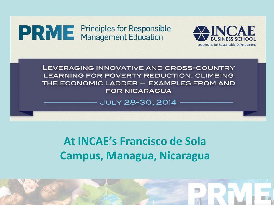 At INCAE's Francisco de Sola Campus, Managua, Nicaragua