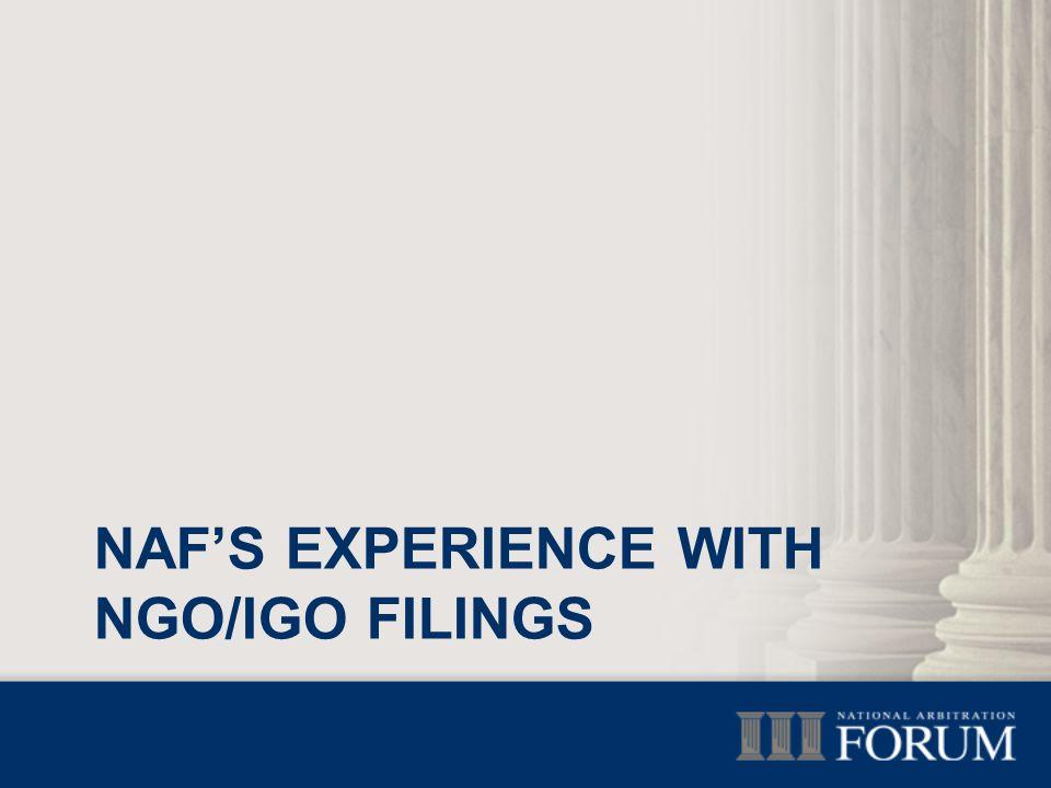 NAF'S EXPERIENCE WITH NGO/IGO FILINGS