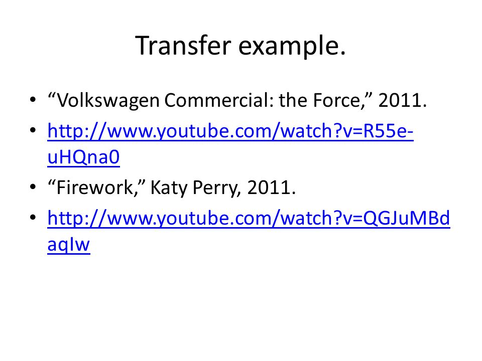 Transfer example. Volkswagen Commercial: the Force, 2011.