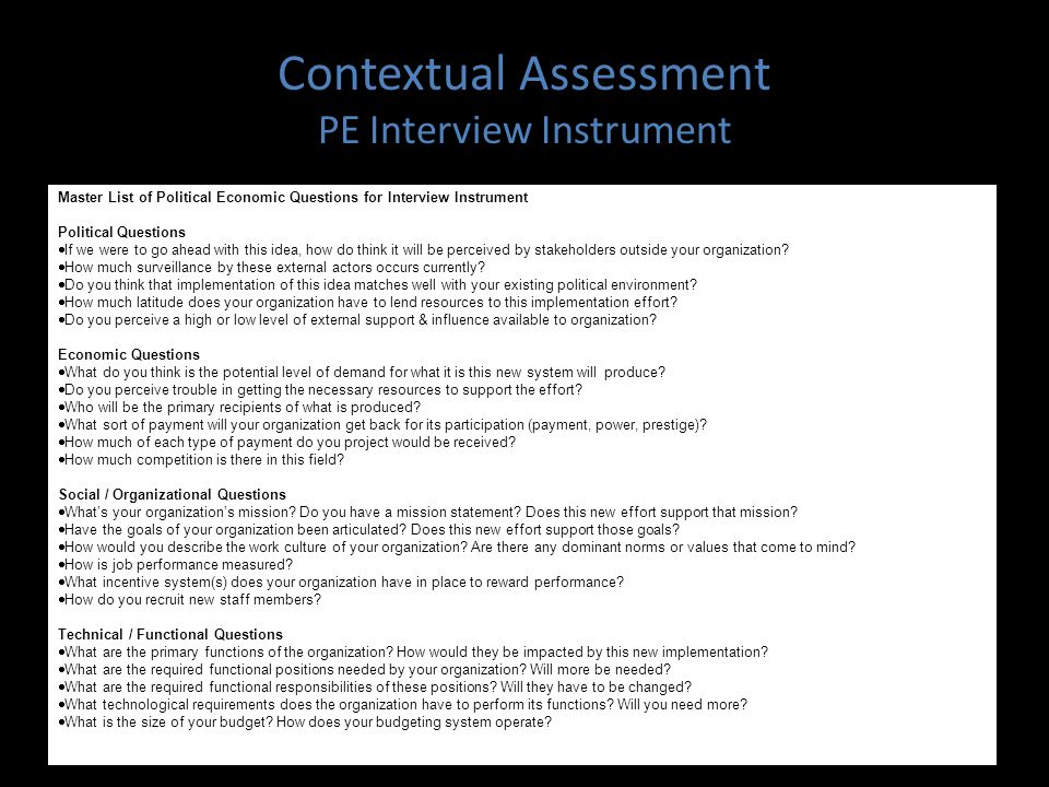 Contextual Assessment PE Interview Instrument Master List of Political Economic Questions for Interview Instrument Political Questions  If we were to go ahead with this idea, how do think it will be perceived by stakeholders outside your organization.