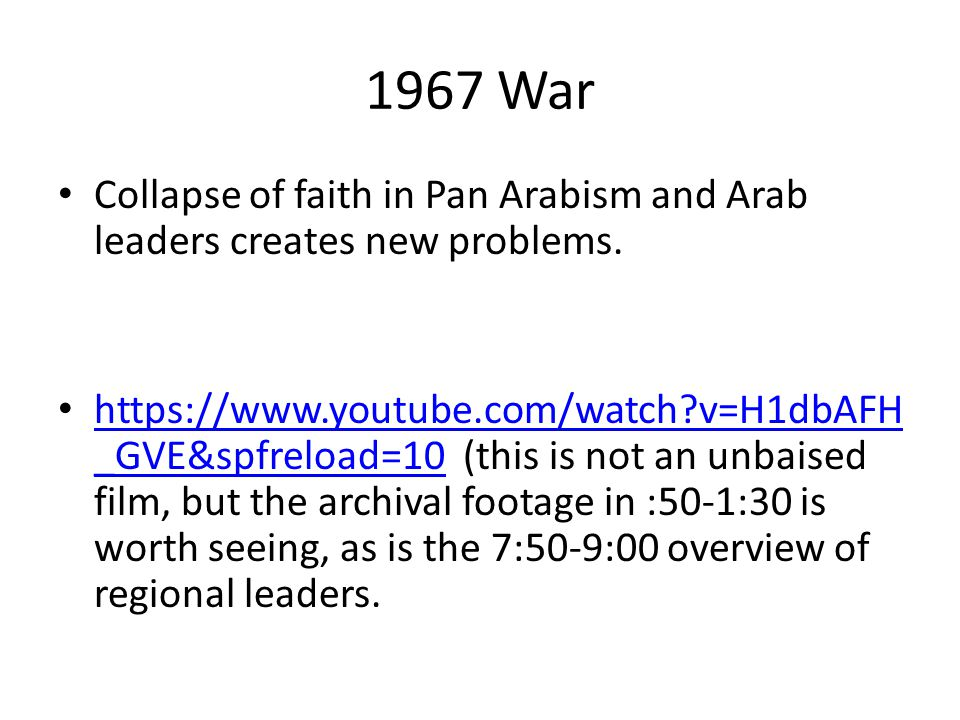 1967 War Collapse of faith in Pan Arabism and Arab leaders creates new problems.