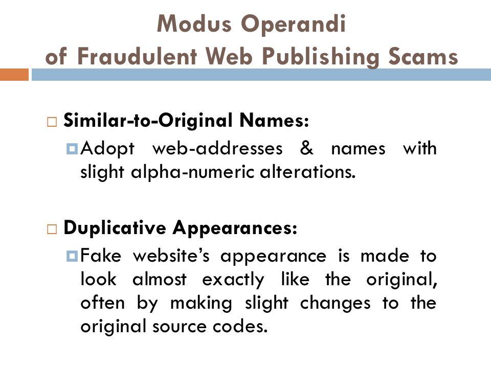 Modus Operandi of Fraudulent Web Publishing Scams  Offer of Cheap publication.