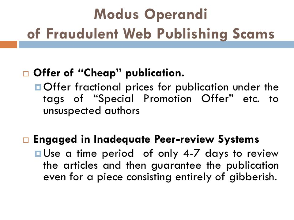 Modus Operandi of Fraudulent Web Publishing Scams  Offer of Cheap publication.