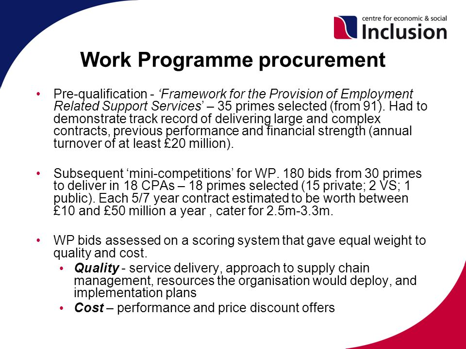 Work Programme procurement Pre-qualification - 'Framework for the Provision of Employment Related Support Services' – 35 primes selected (from 91).