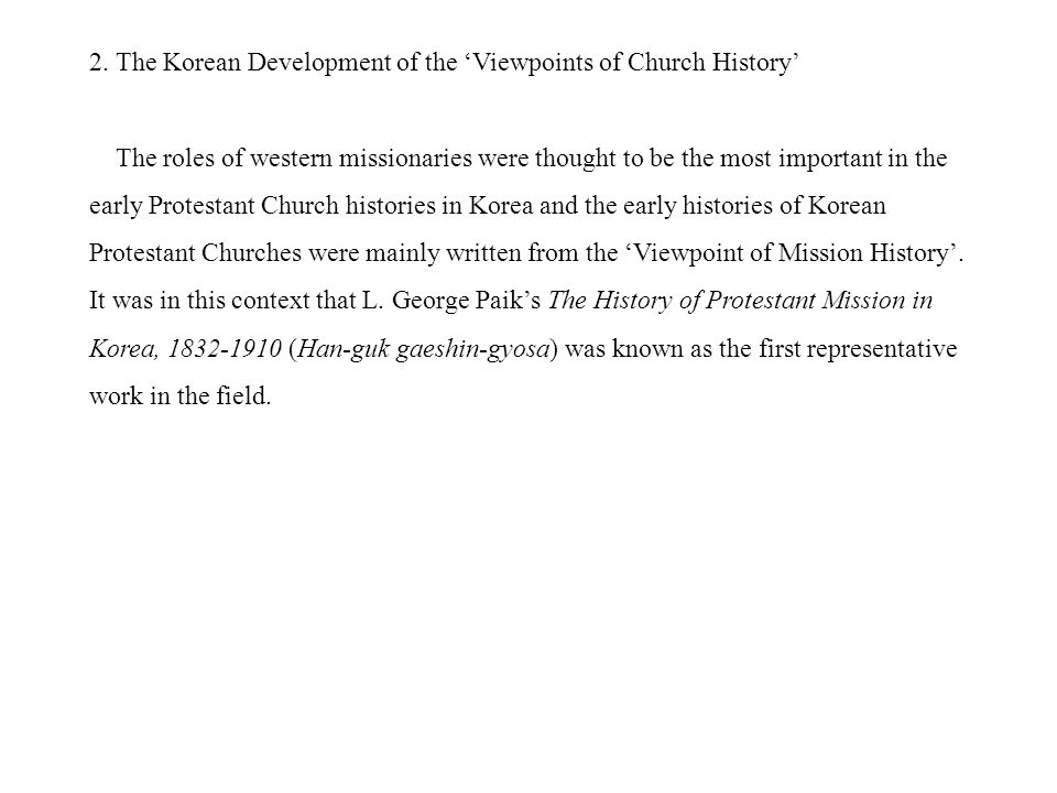 L. George Paik & The History of Protestant Mission in Korea, 1832-1910