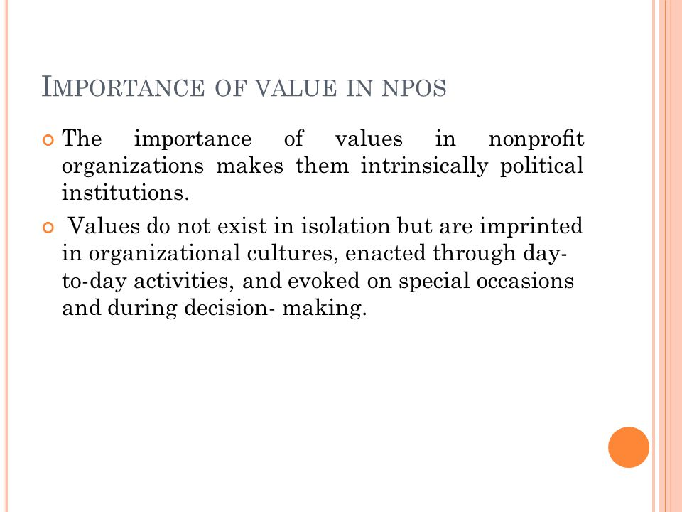 L INKAGE BETWEEN VALUES, POWER AND POLITICS The link between values, power, and politics is critical, and values form one of the bases of power.