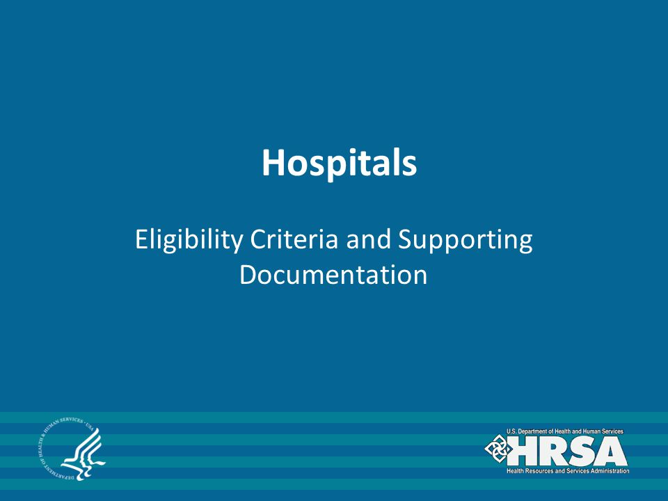 Hospitals Eligibility Criteria and Supporting Documentation