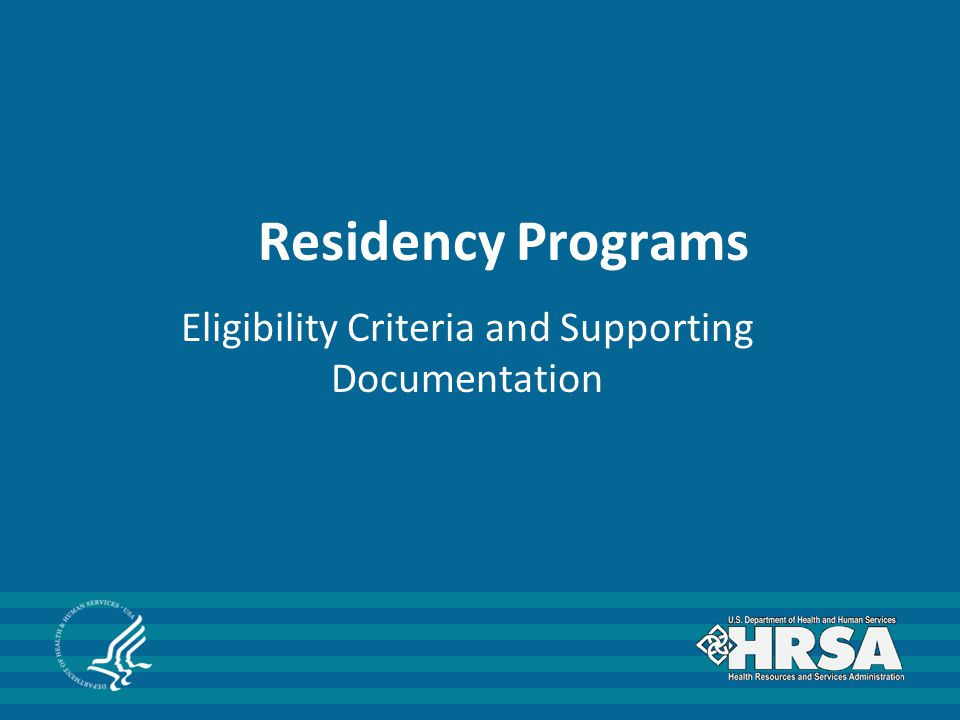 Residency Programs Eligibility Criteria and Supporting Documentation