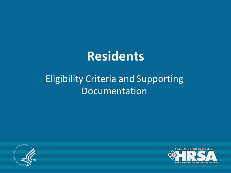 Residents Eligibility Criteria and Supporting Documentation