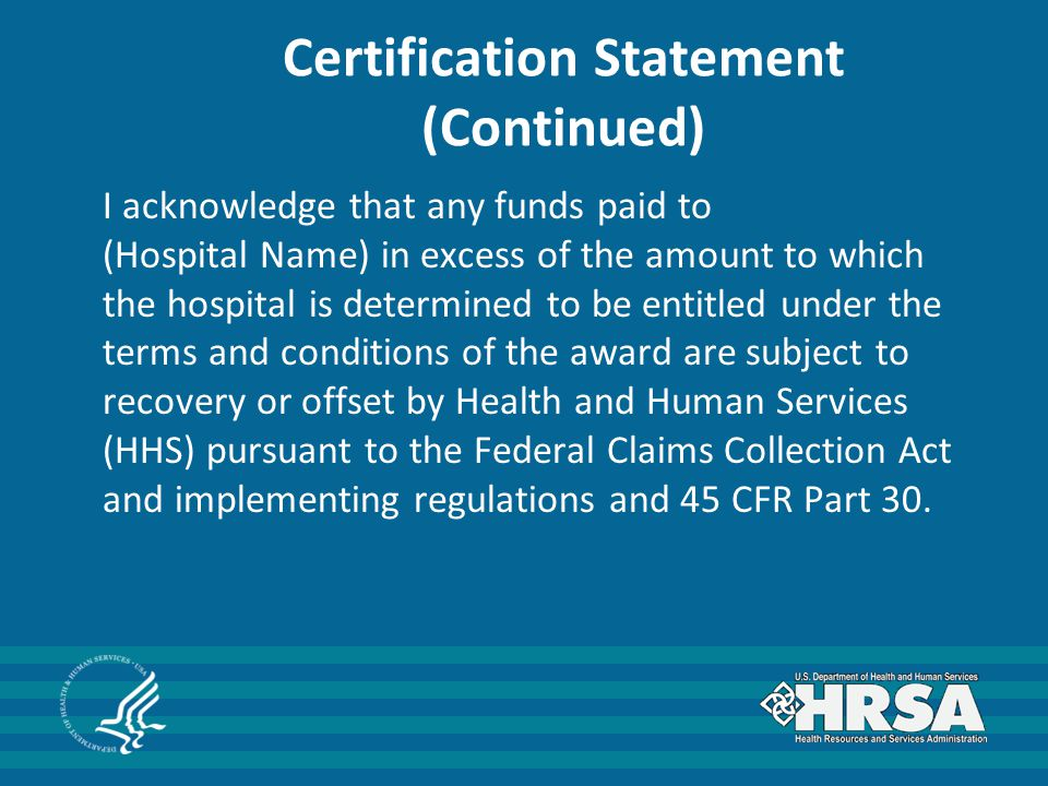 I acknowledge that any funds paid to (Hospital Name) in excess of the amount to which the hospital is determined to be entitled under the terms and co
