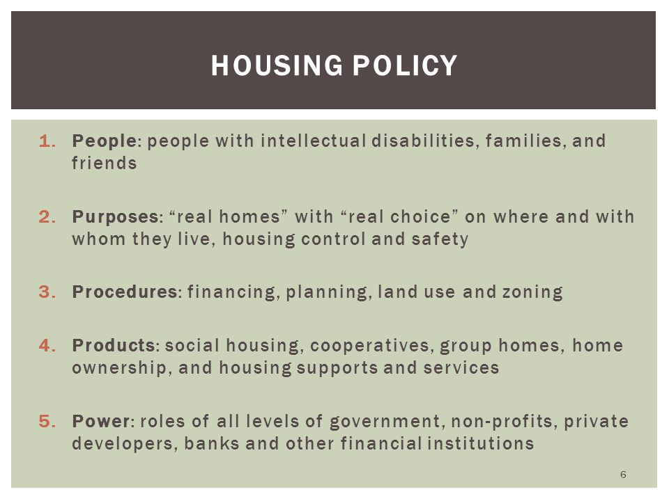 "1.People: people with intellectual disabilities, families, and friends 2.Purposes: ""real homes"" with ""real choice"" on where and with whom they live, h"