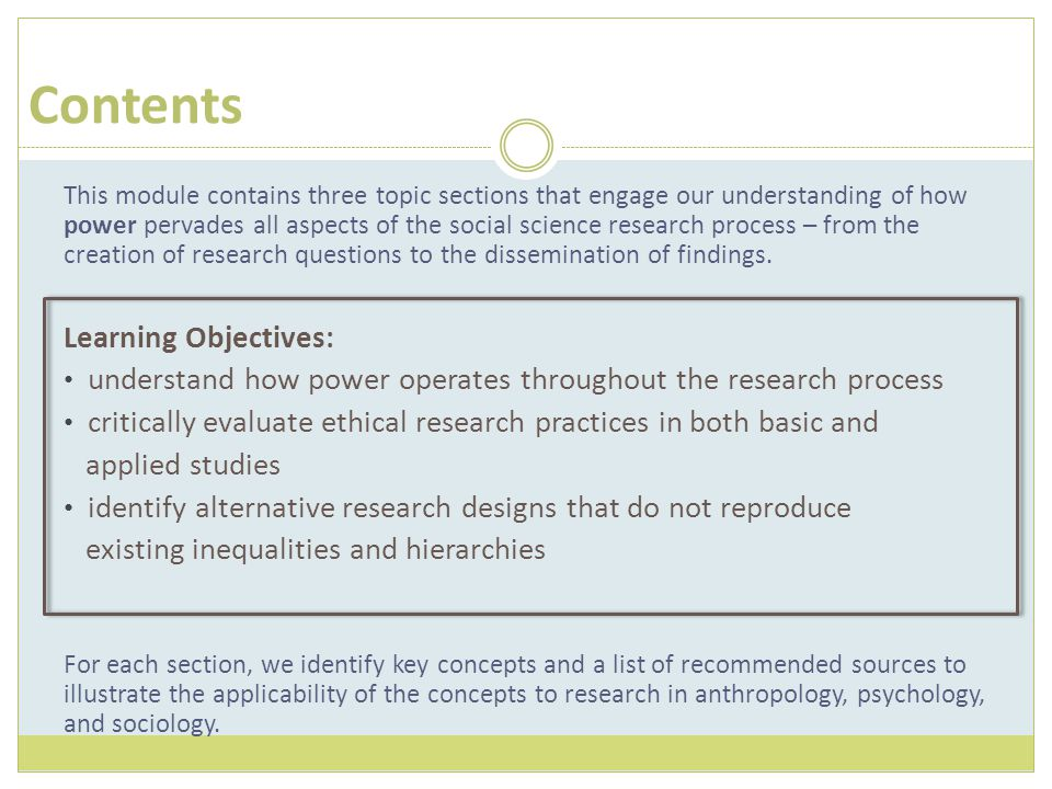 This module contains three topic sections that engage our understanding of how power pervades all aspects of the social science research process – fro