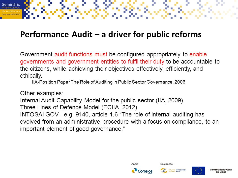 Performance audit – a driver for public reforms and a c hallenge for auditors The audit universe is based on the strategy of the organization.