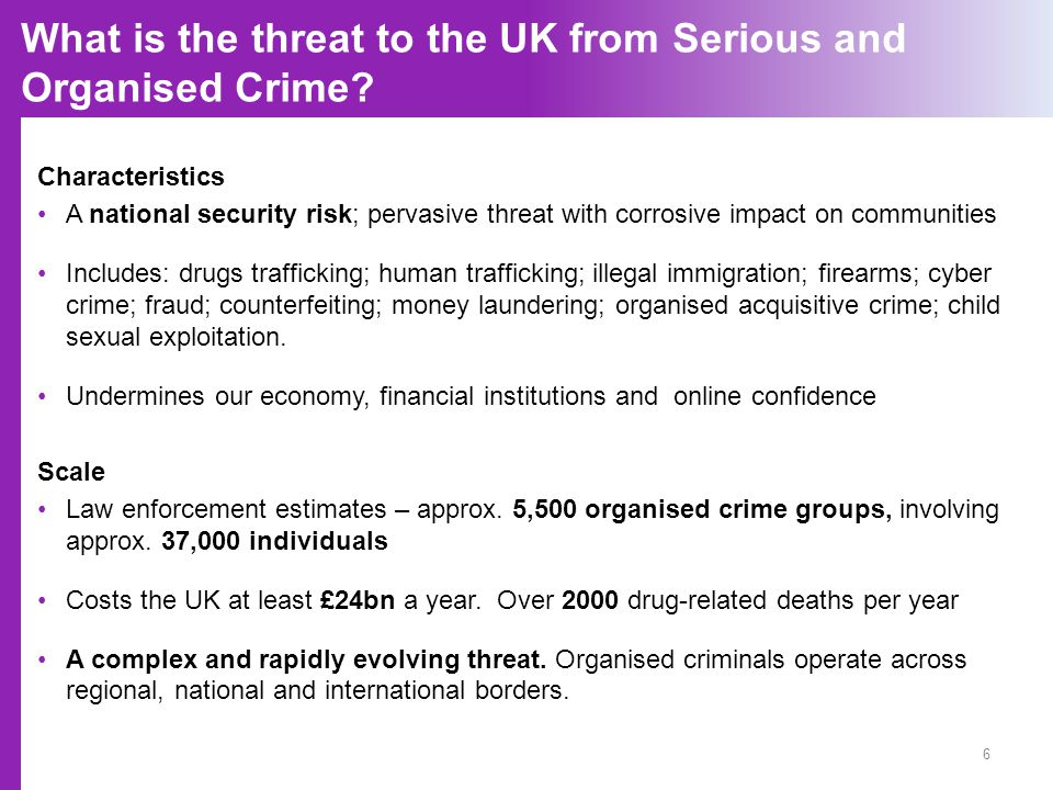What is the threat to the UK from Serious and Organised Crime.