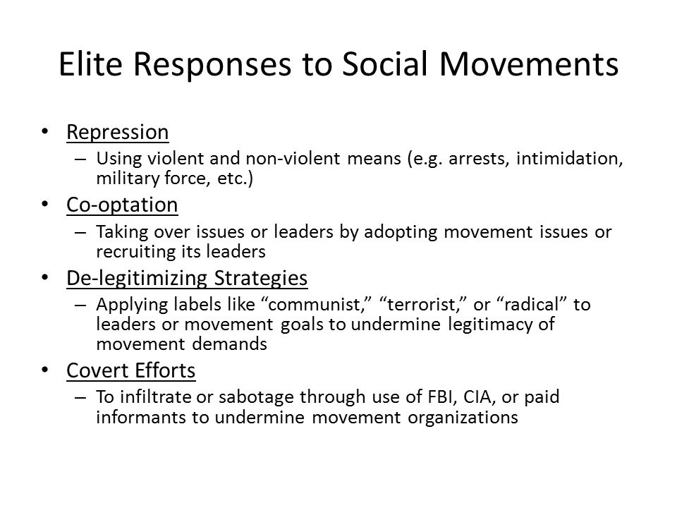 Elite Responses to Social Movements Repression – Using violent and non-violent means (e.g.