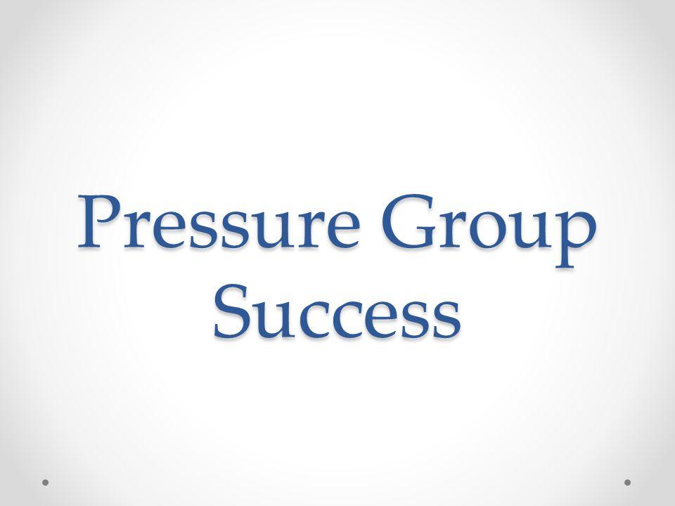 Pressure Group Success