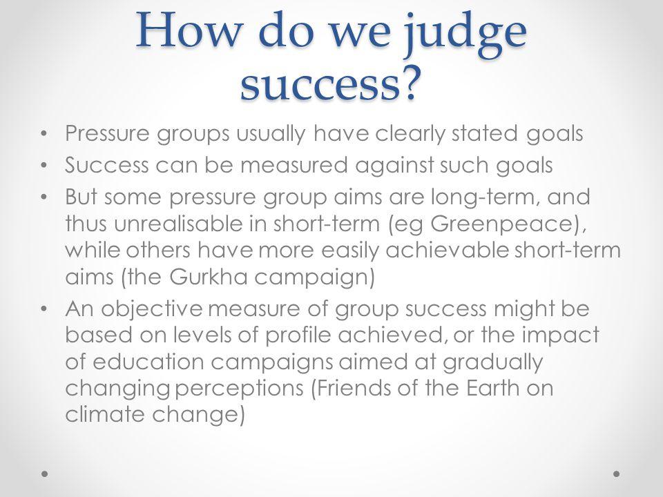 How do we judge success.