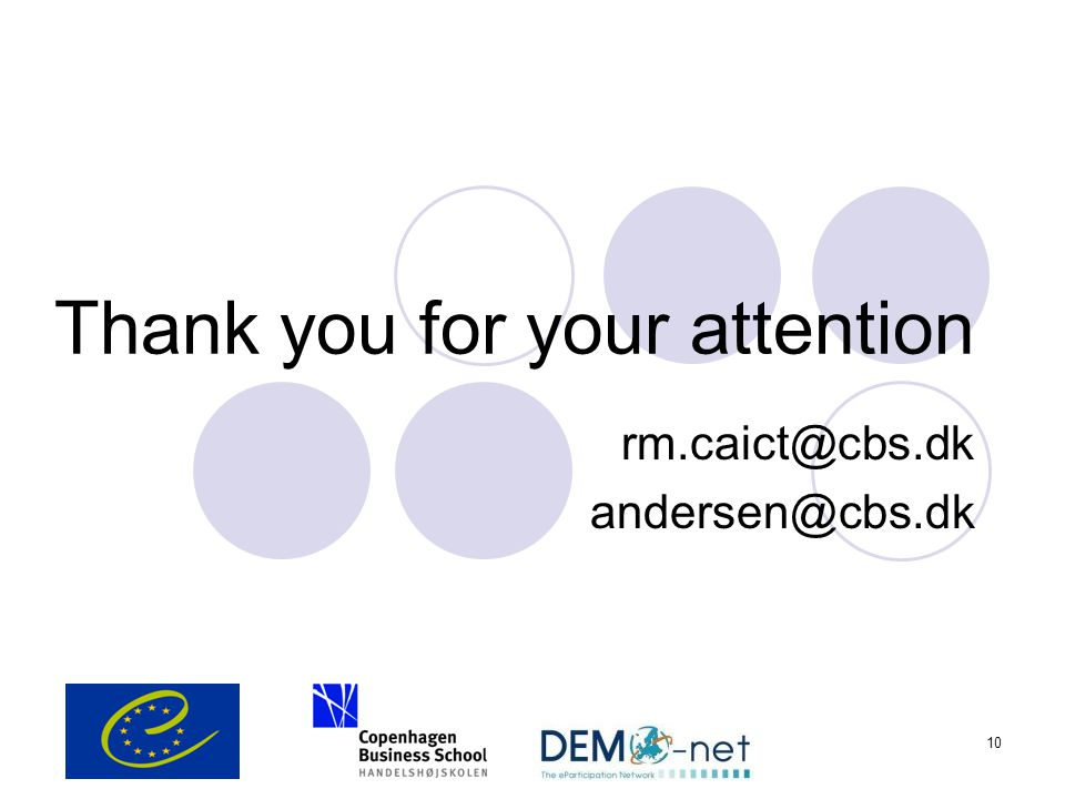10 Thank you for your attention rm.caict@cbs.dk andersen@cbs.dk