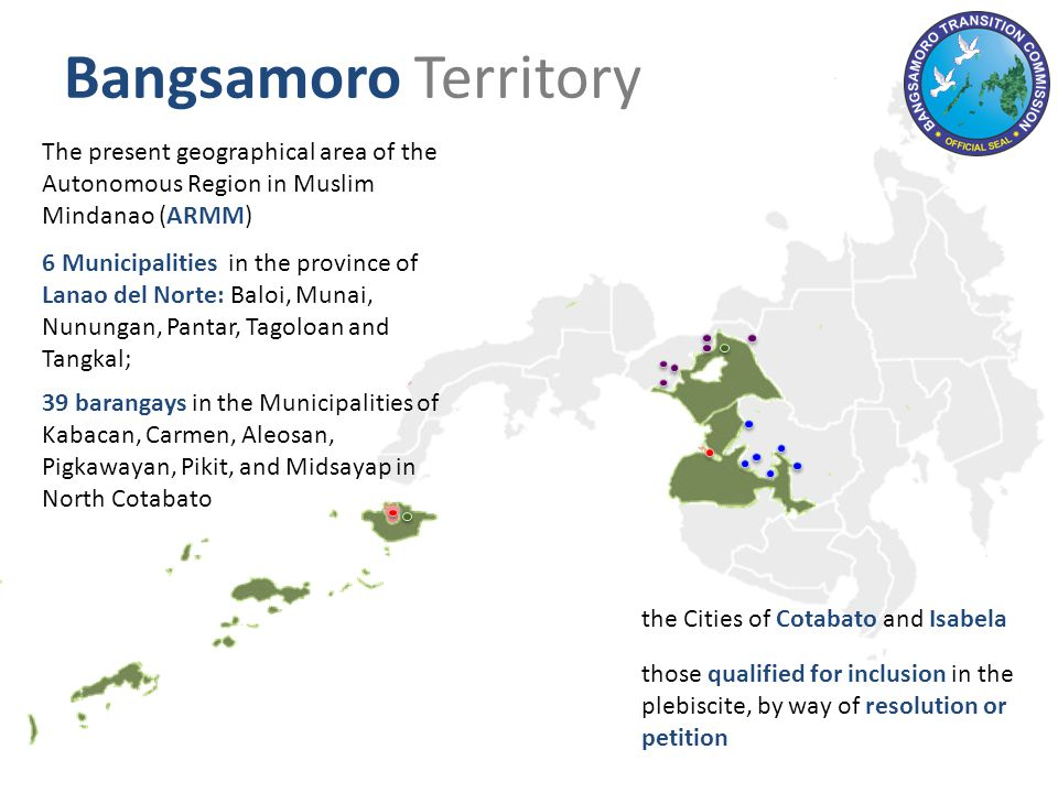 Plebiscite Decision-making levels: For the present geographic area of the ARMM: per province and city For the municipalities in the Province of Lanao del Norte: per municipality For the 39 barangays in North Cotabato:per barangay For Cotabato and Isabela City:per city For the petitioning LGU:per LGU
